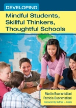 Developing Mindful Students, Skillful Thinkers, Thoughtful Schools